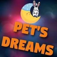 Pet's Dreams