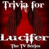 Trivia for Lucifer