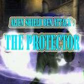 Alien Shield Ben Attack: The Protector